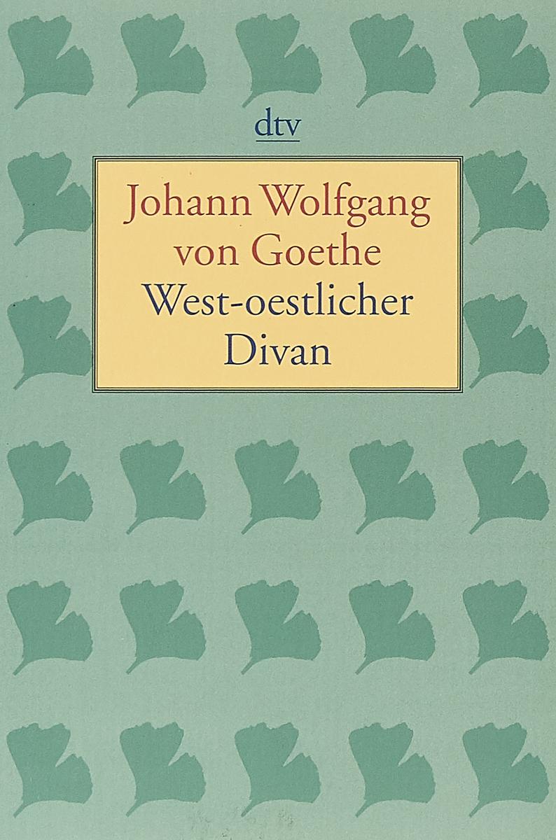 West-oestlicher Divan: Stuttgart 1819 цена