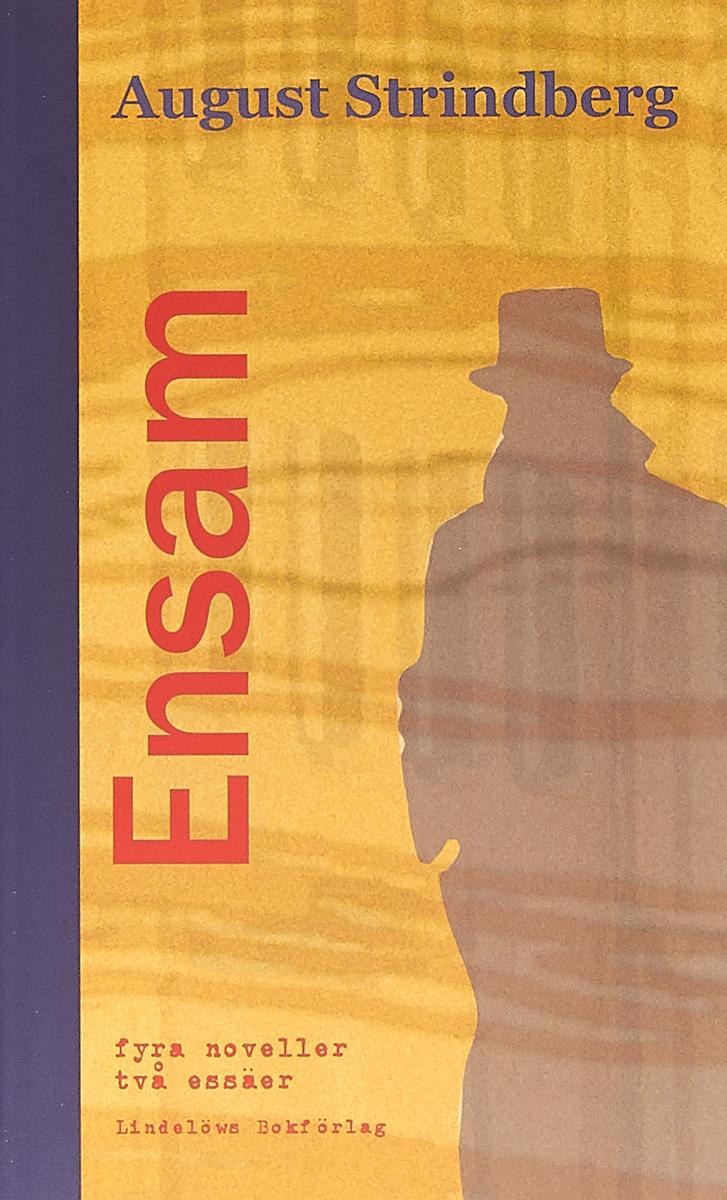 Ensam: fyra noveller august strindberg inferno och legender