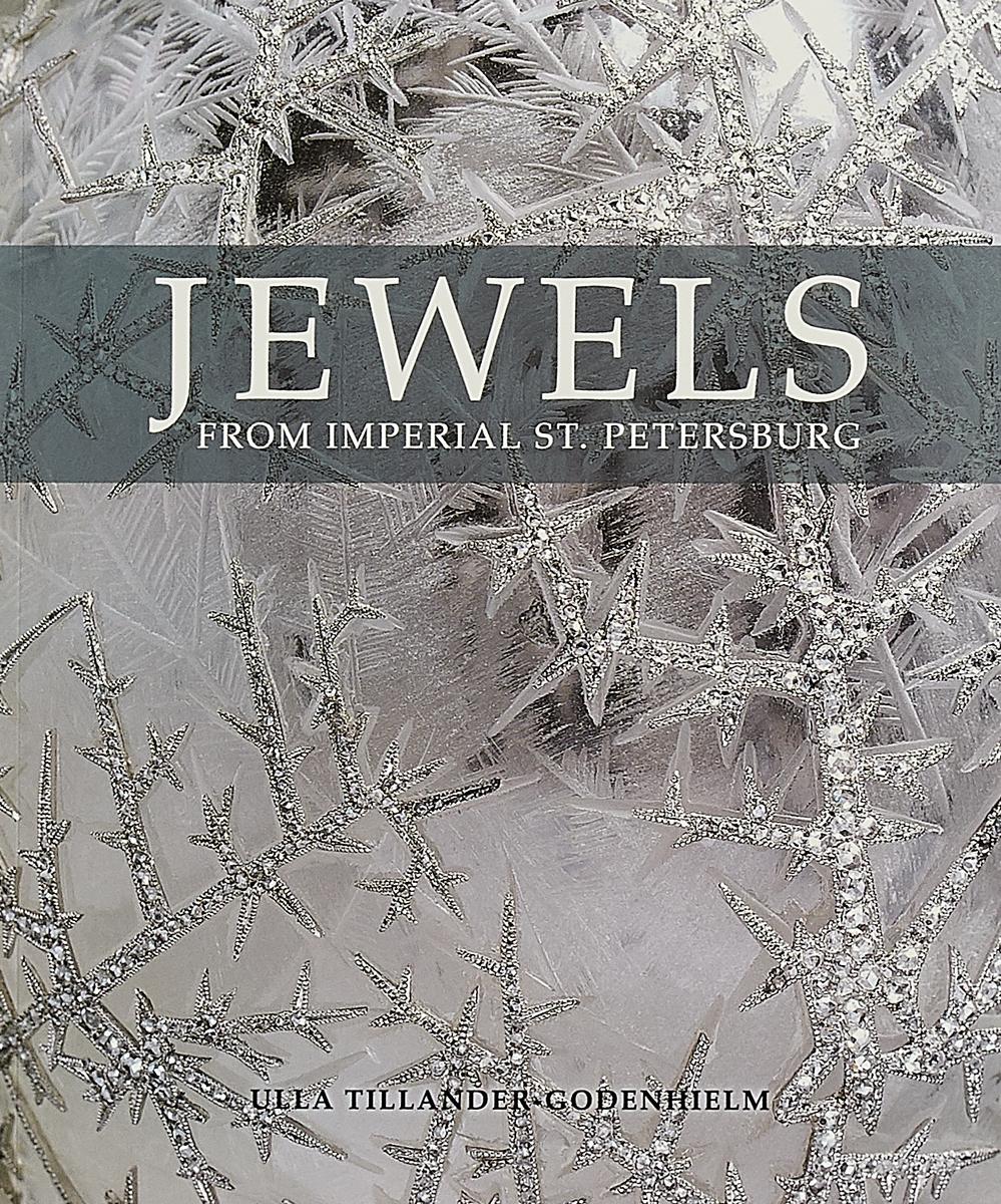 Jewels from Imperial St Petersburg solomon volkov st petersburg