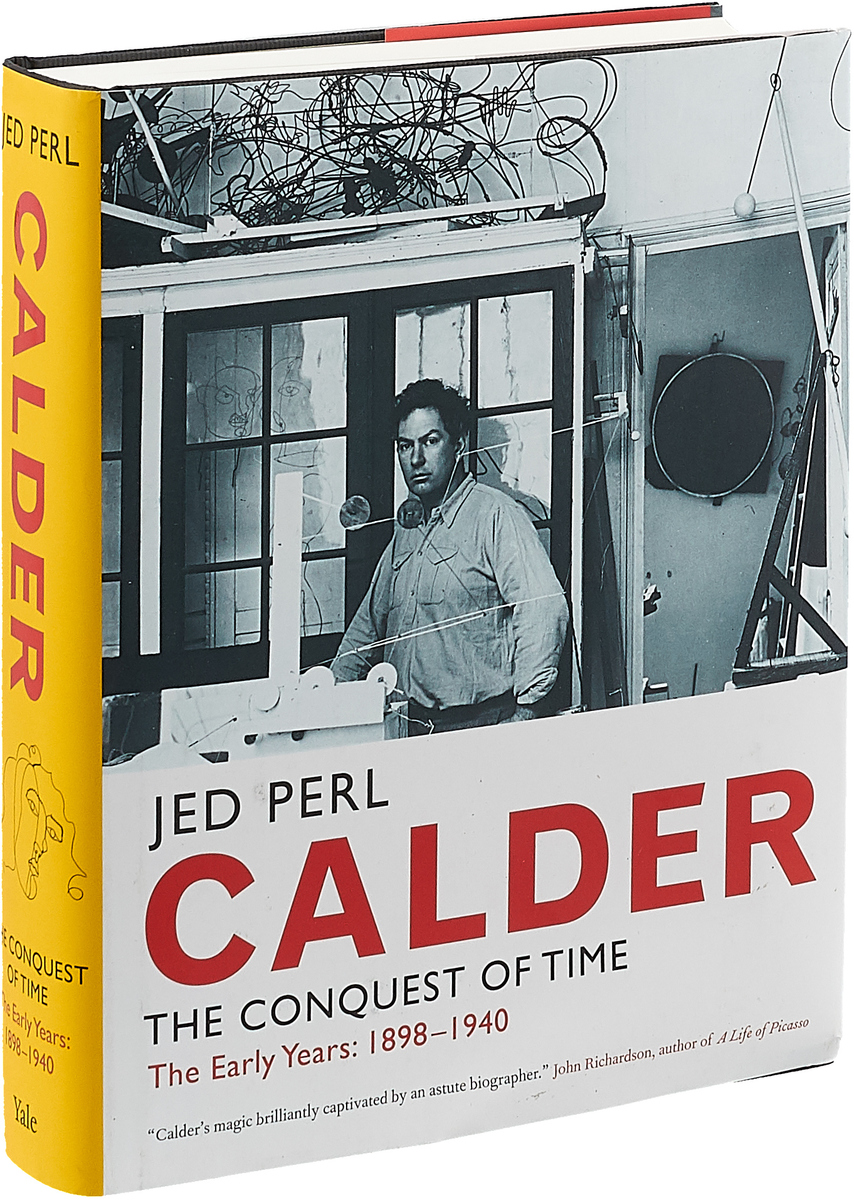 Calder: The Conquest of Time: The Early Years: 1898-1940 duchamp a biography