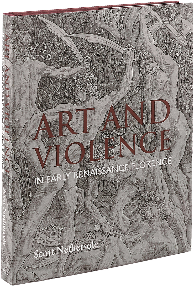 Art and Violence in Early Renaissance Florence art and violence in early renaissance florence