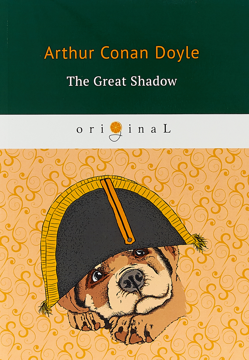 Arthur Doyle The Great Shadow the shadow queen