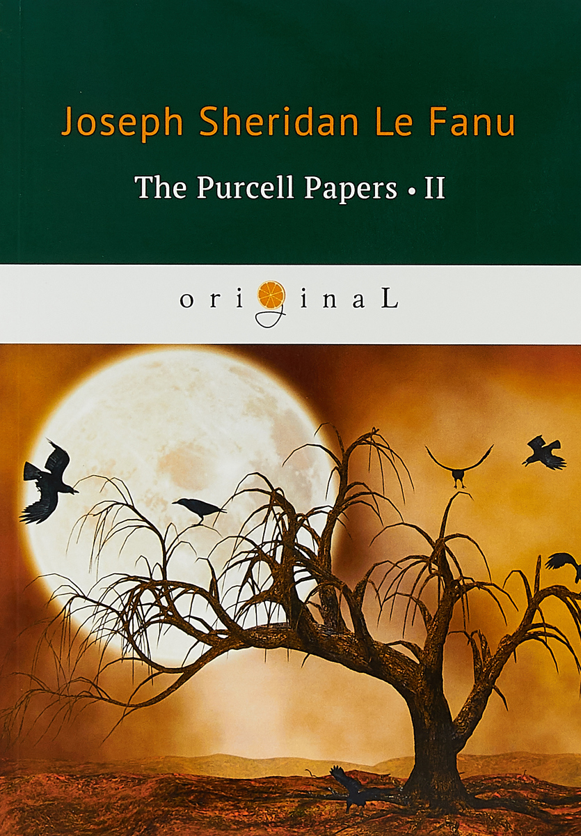 Le Fanu Joseph Sheridan The Purcell Papers 2 le fanu joseph sheridan the purcell papers 3