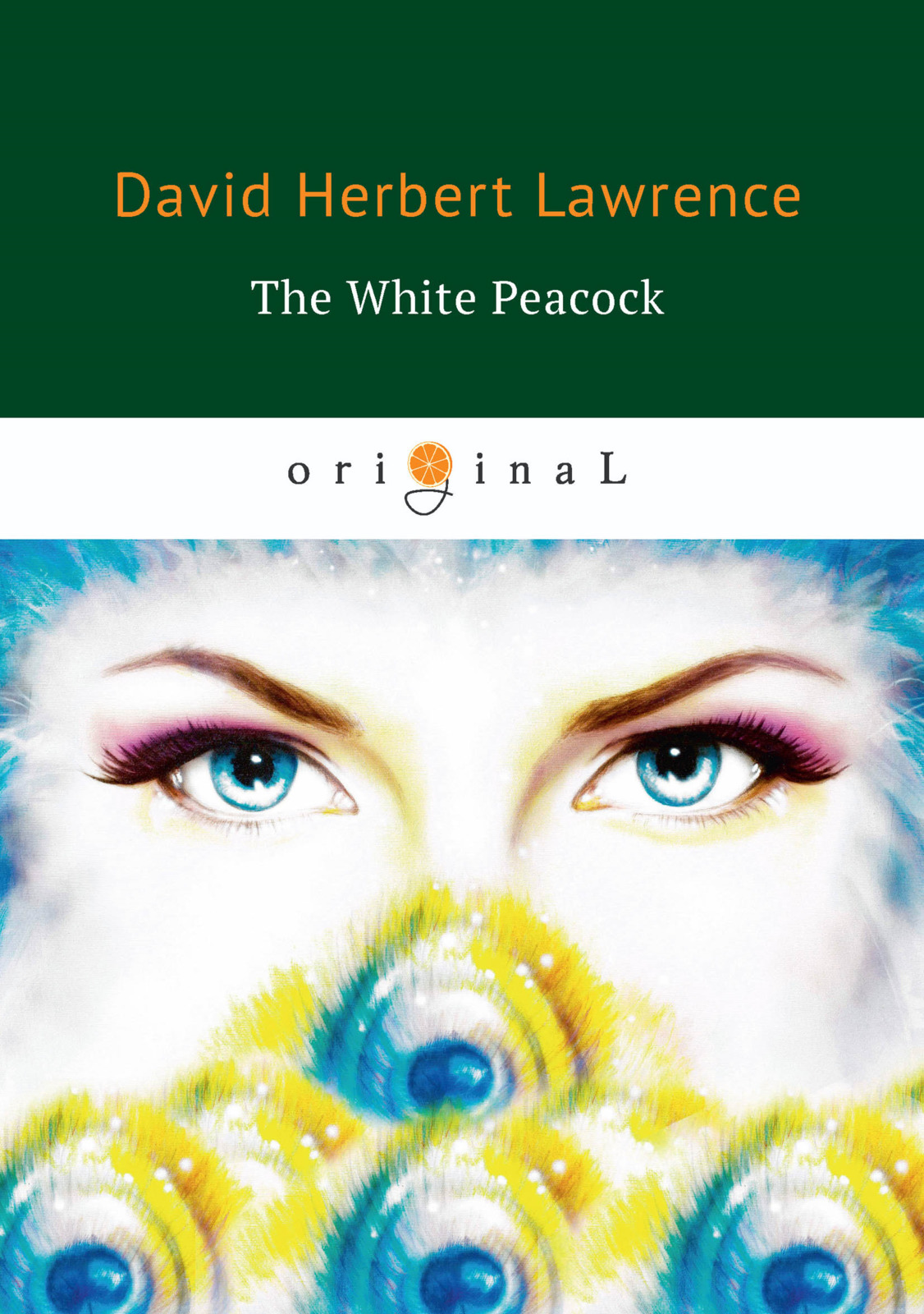 D. H. Lawrence The White Peacock d h lawrence the white peacock