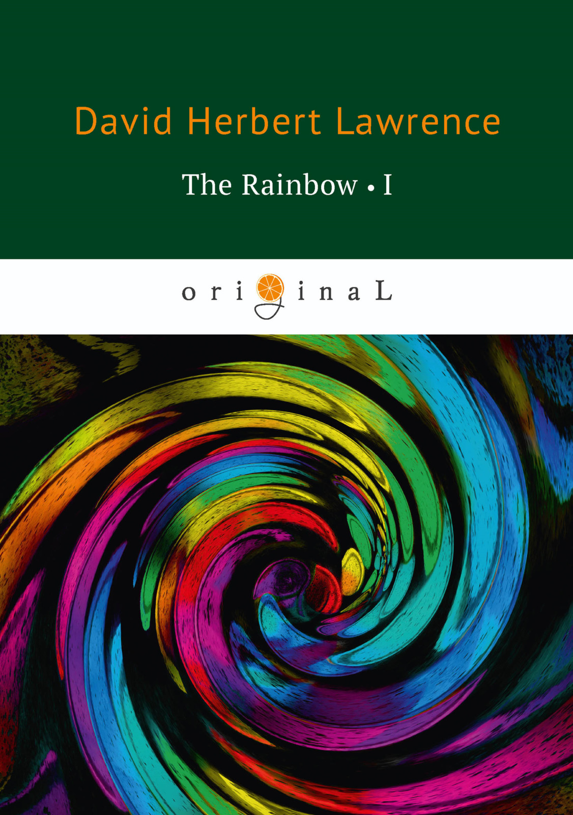 D. H. Lawrence The Rainbow: Book 1 lawrence d h the rainbow