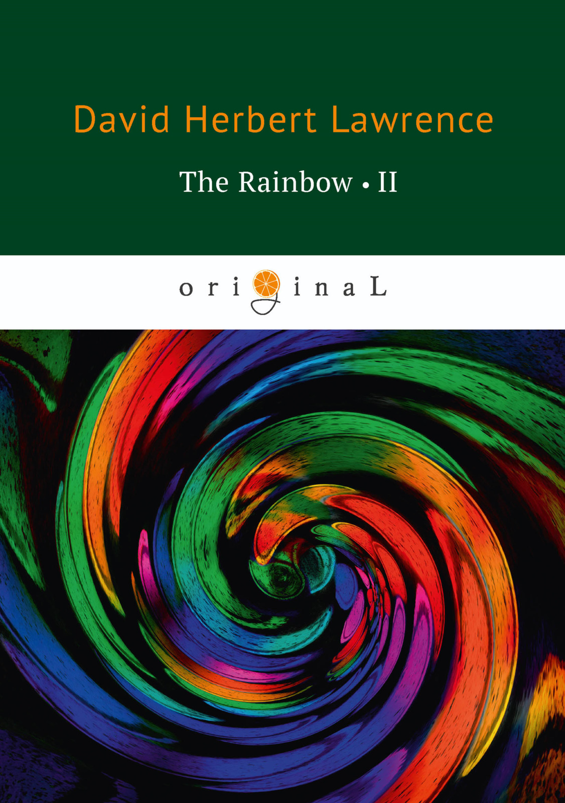 D. H. Lawrence The Rainbow: Book 2 lawrence d h the rainbow