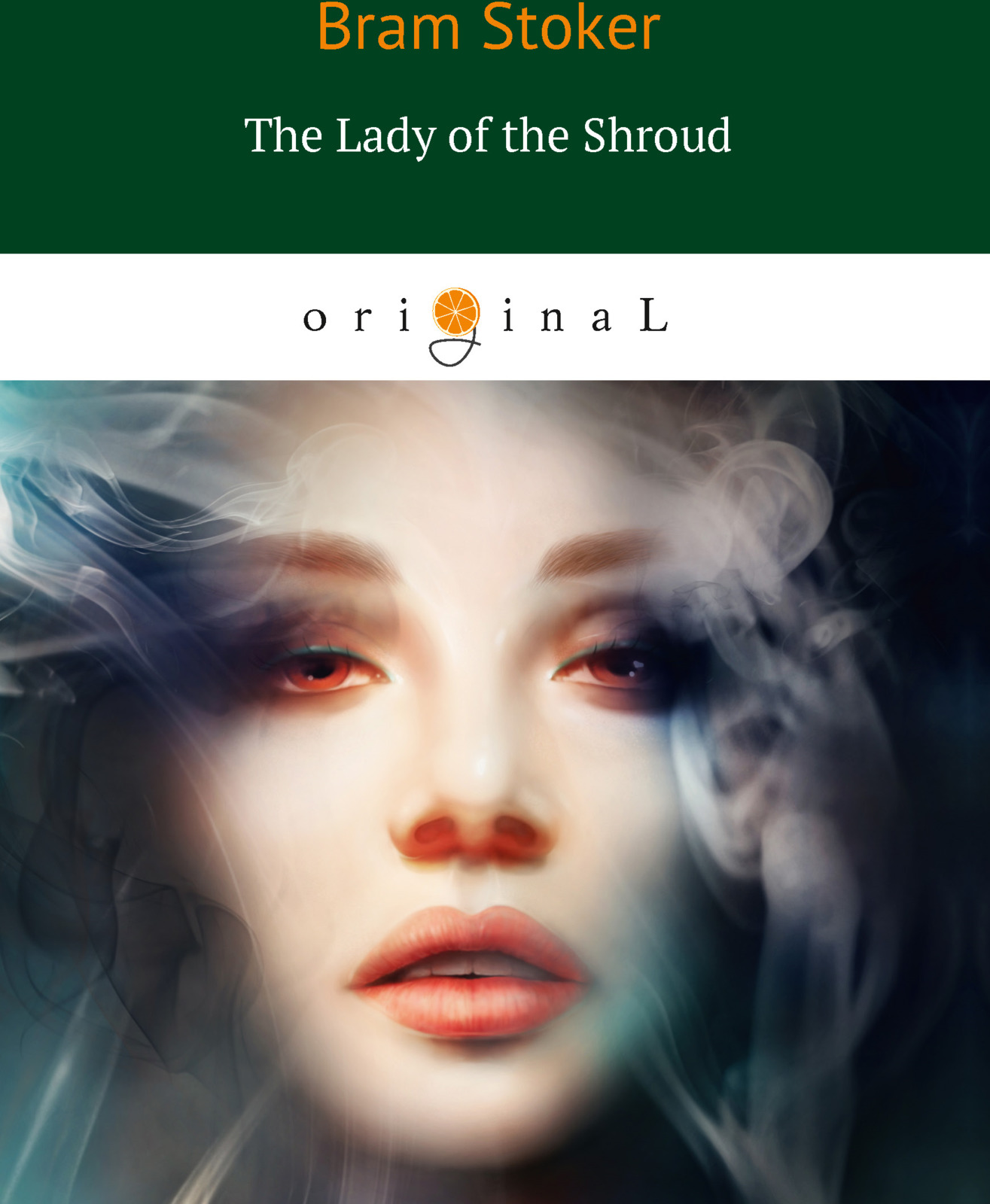 B. Stoker The Lady of the Shroud b stoker the lady of the shroud