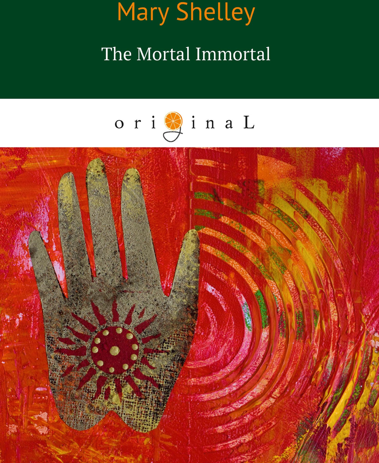 Mary Shelley The Mortal Immortal m shelley the mortal immortal