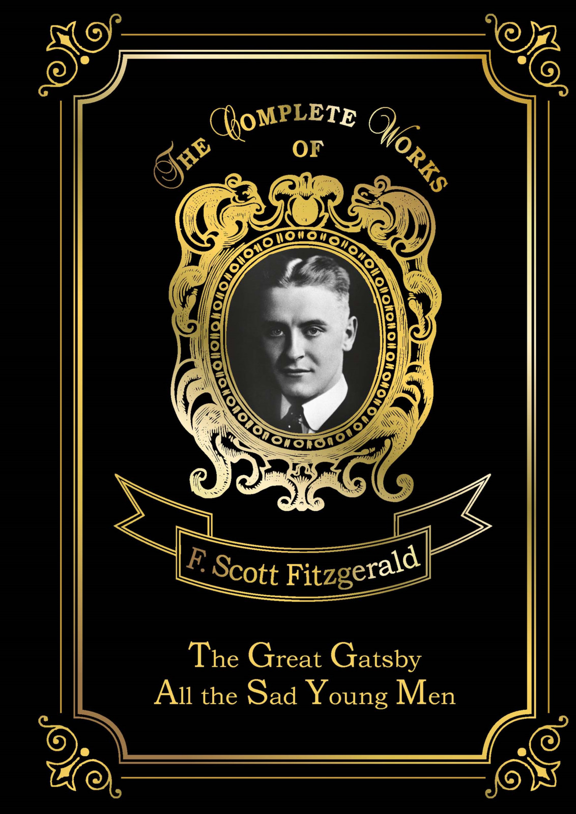 F. S. Fitzgerald The Great Gatsby & All the Sad Young Men all the sad young men