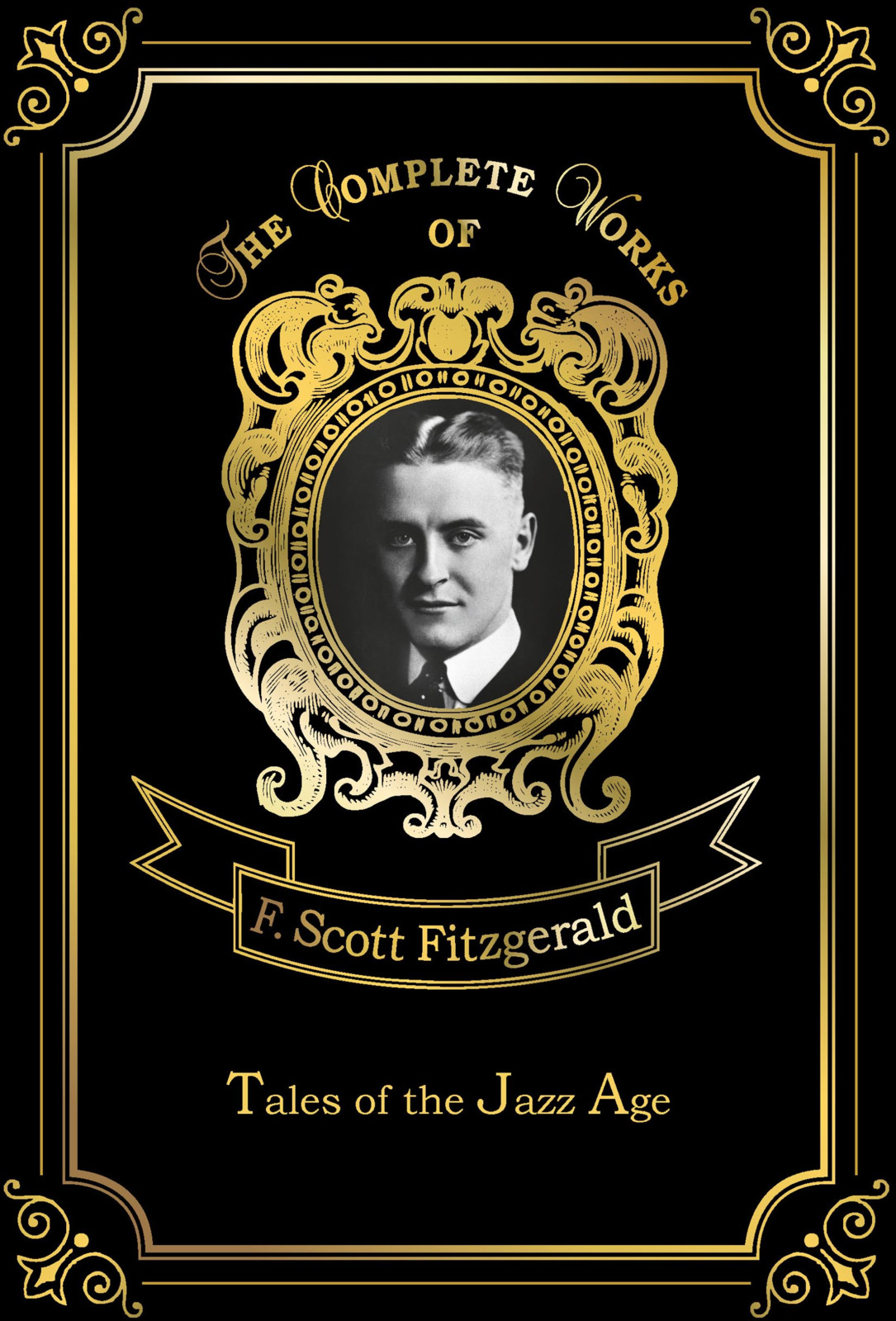 F. S. Fitzgerald Tales of the Jazz Age fitzgerald f the curios case of benjamin button