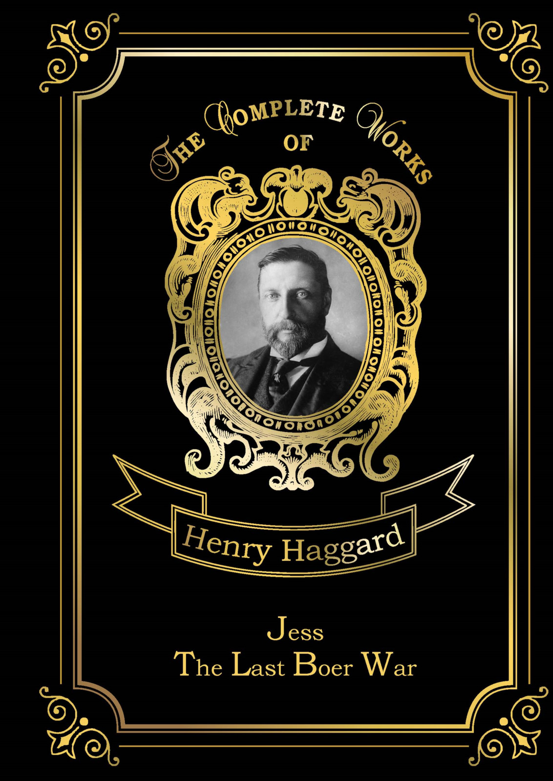 H. R. Haggard Jess & The Last Boer War