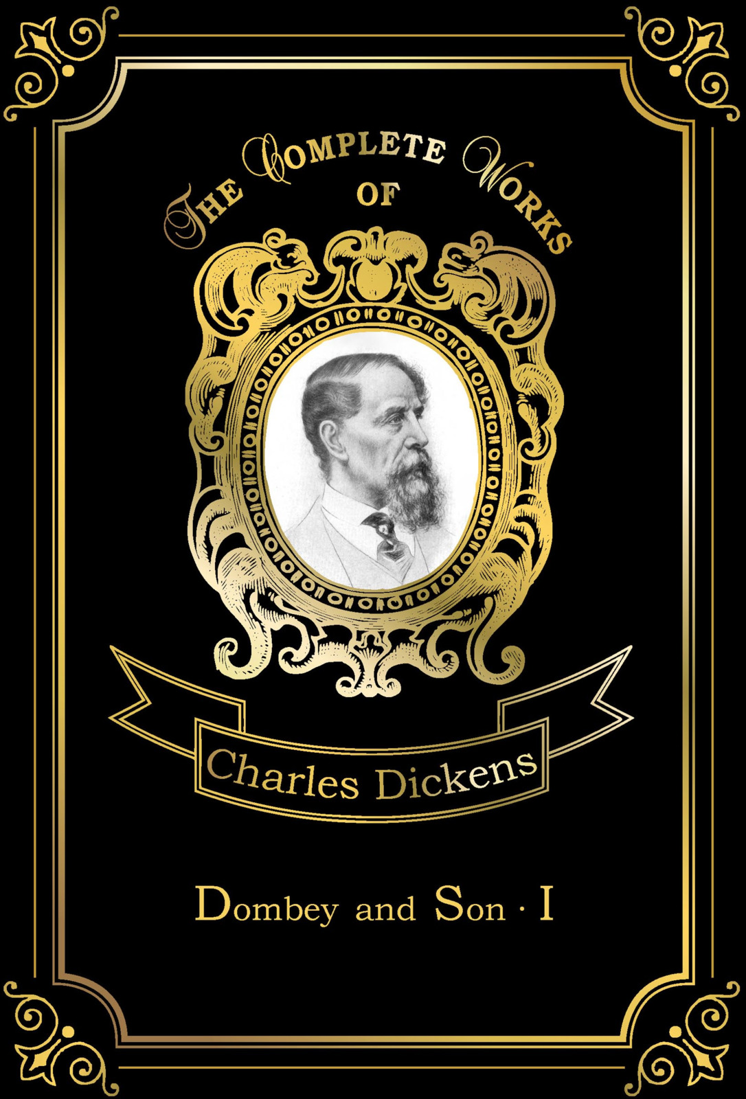 Charles Dickens Dombey and Son: Book 1 dombey and son
