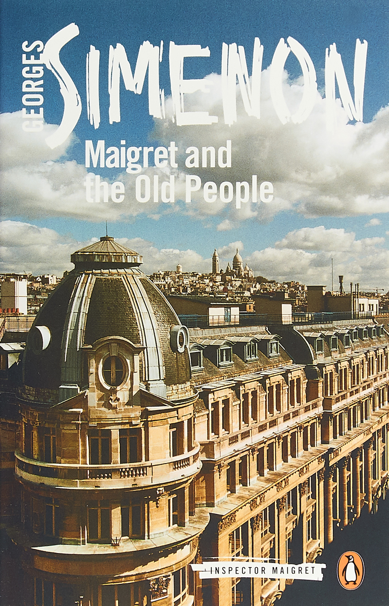 Maigret and the Old People maigret is afraid