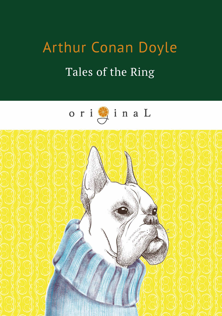 A. C. Doyle Tales of the Ring недорого