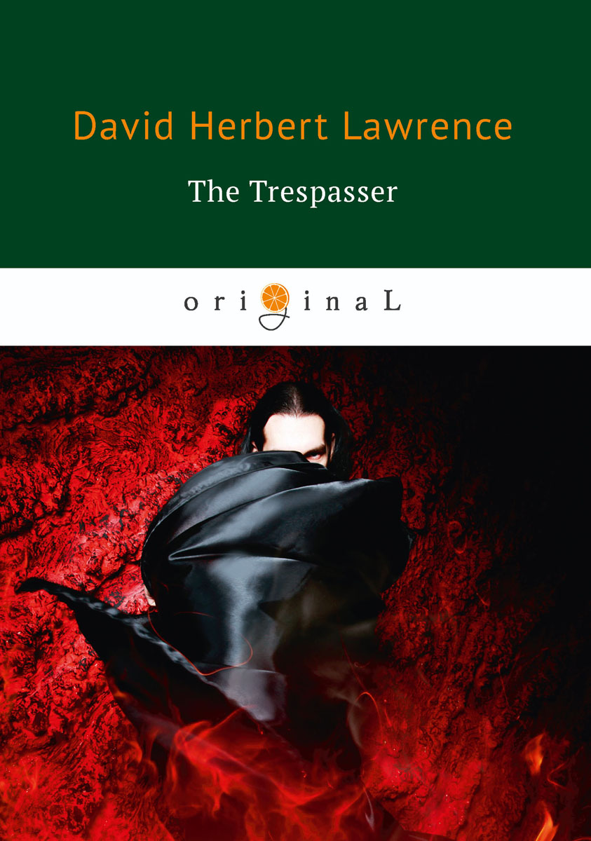 D. H. Lawrence The Trespasser lawrence d h the trespasser