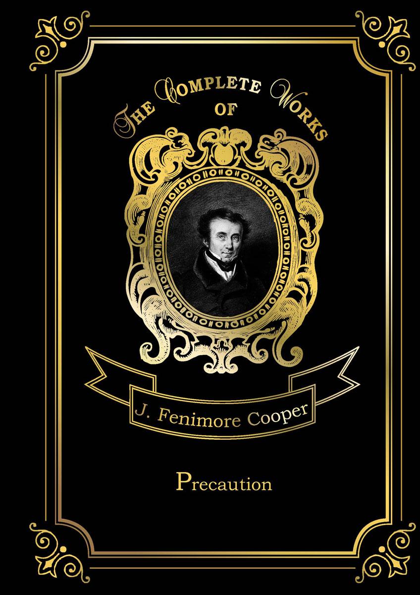J. F. Cooper Precaution j f cooper precaution