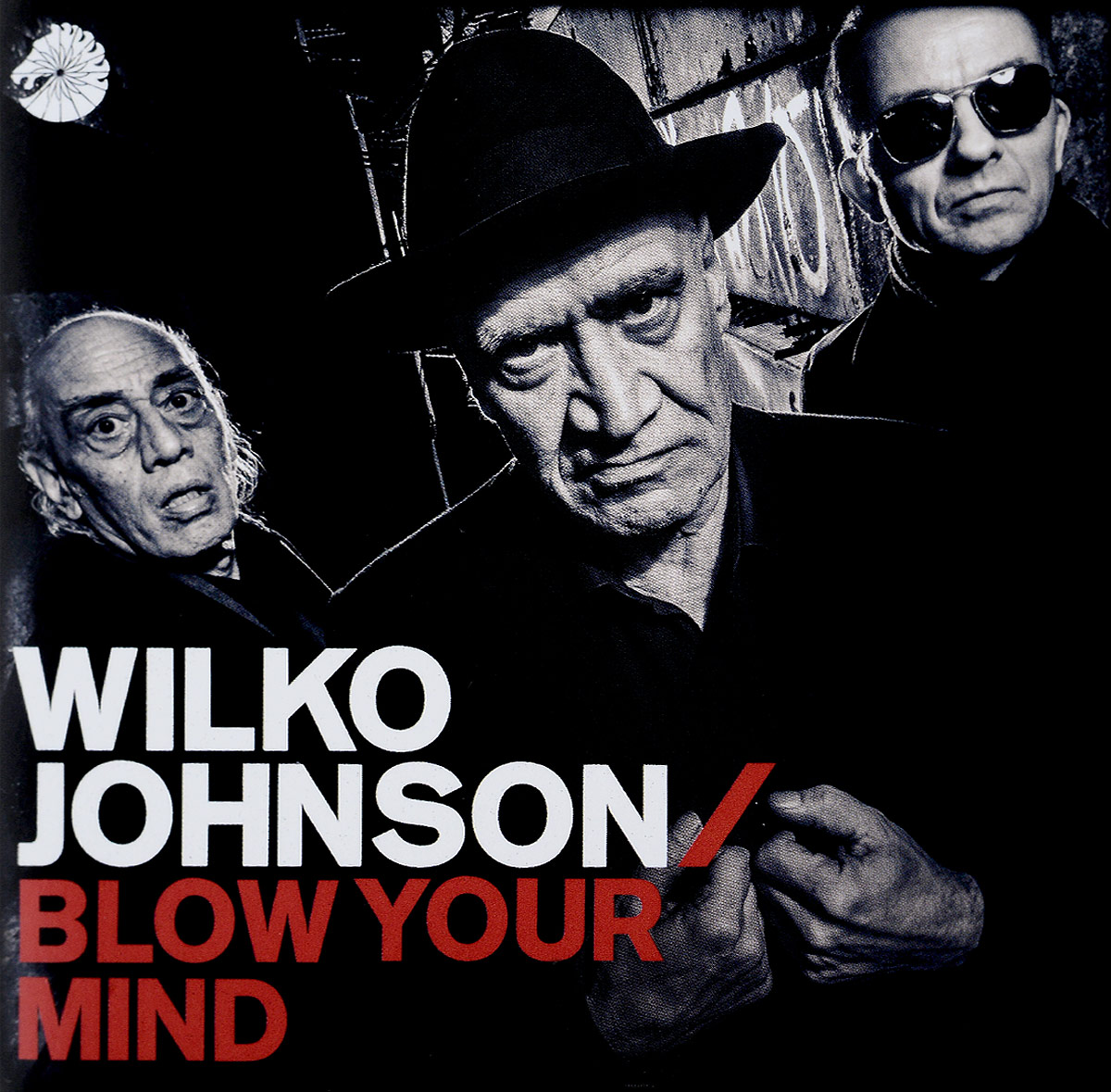 лучшая цена Вилко Джонсон Wilko Johnson. Blow Your Mind