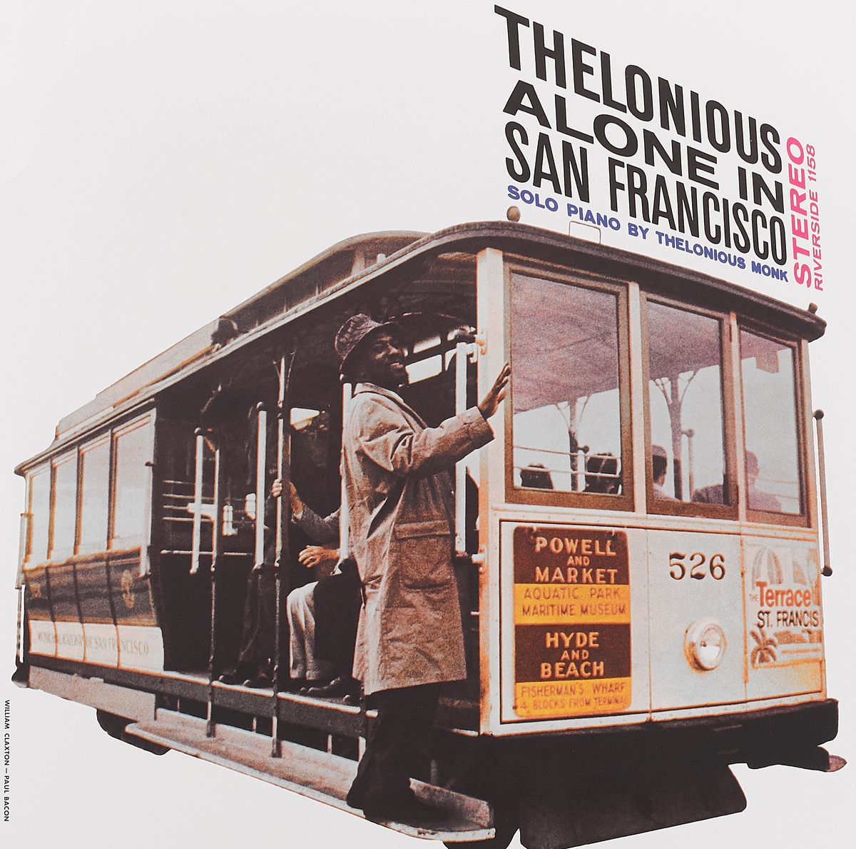 Телониус Монк Thelonious Monk. Alone In San Francisco (LP) виниловая пластинка monk thelonious misterioso
