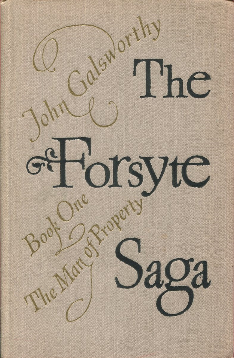 The Forsyte saga. Book 1. The Man of Property