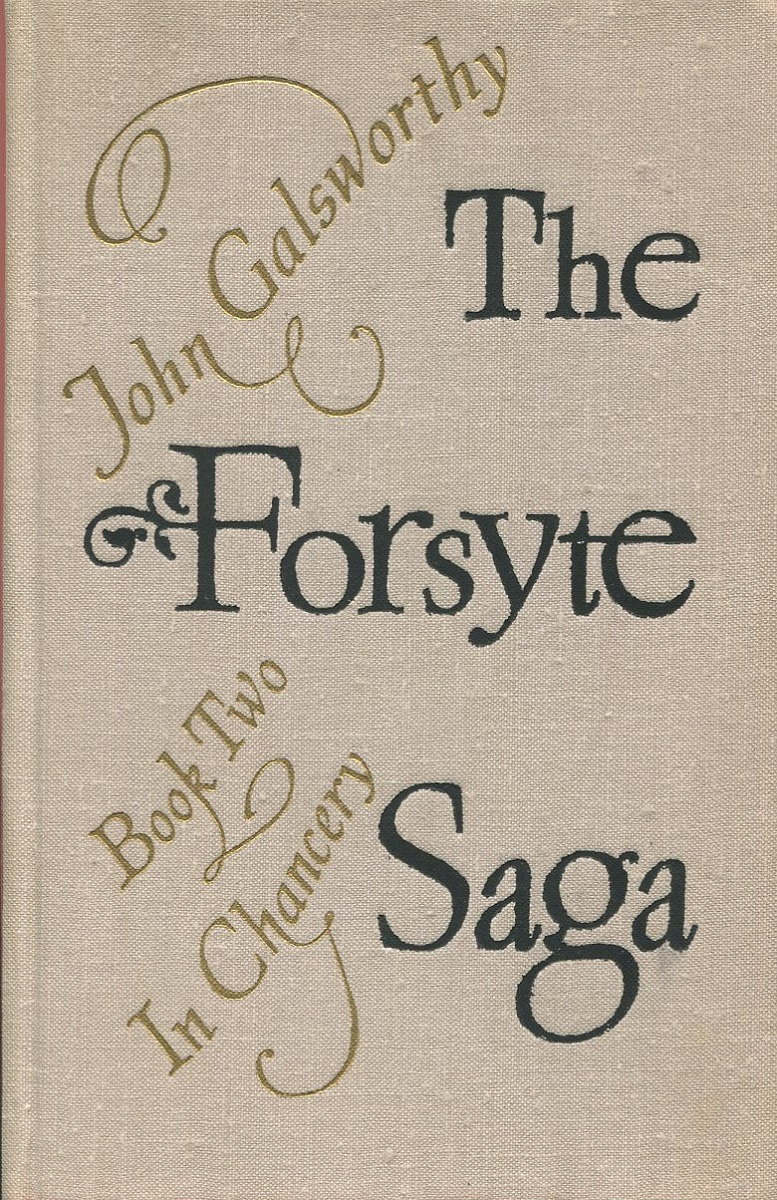 The Forsyte saga. Book 2. In Chancery