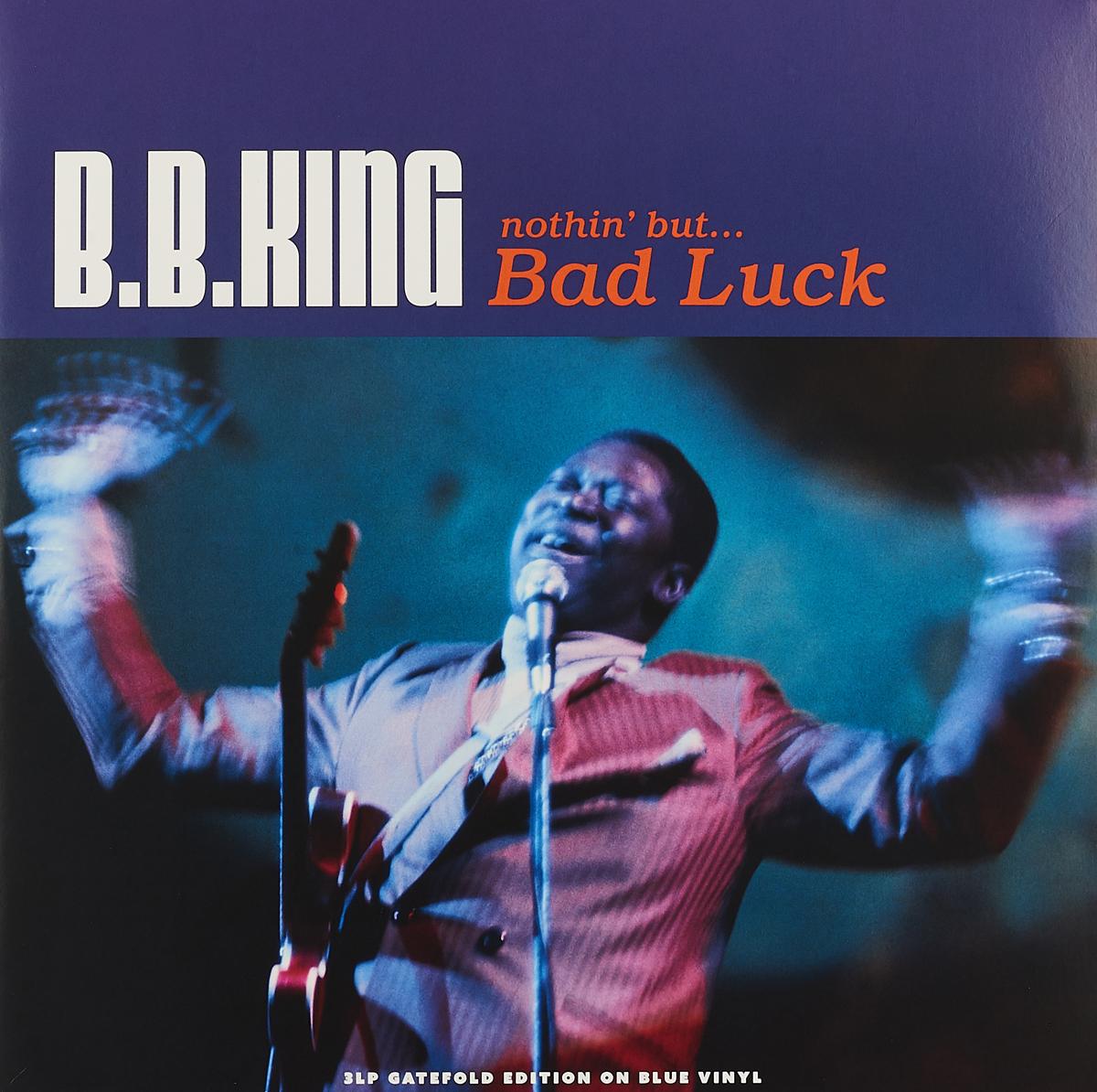 лучшая цена Би Би Кинг B.B. King. Nothin' But…Bad Luck (3 LP)