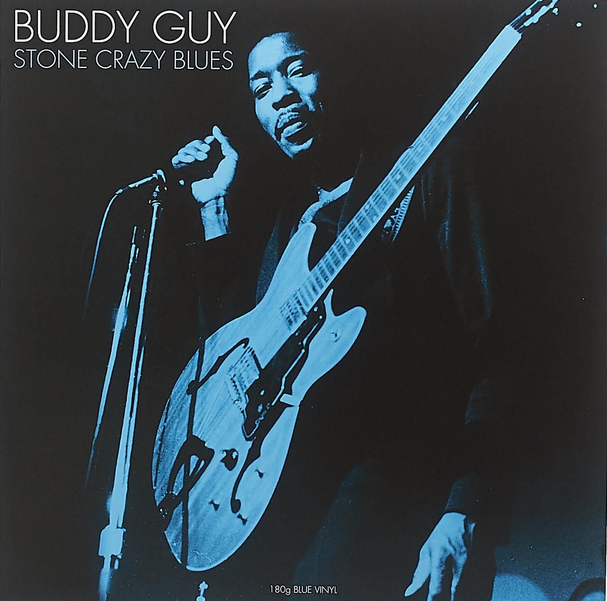 Бадди Гай Buddy Guy. Stone Crazy Blues (LP) бадди гай отис раш айк тернер ли джексон шеки джейк вилли диксон buddy guy otis rush ike turner cobra 2 cd