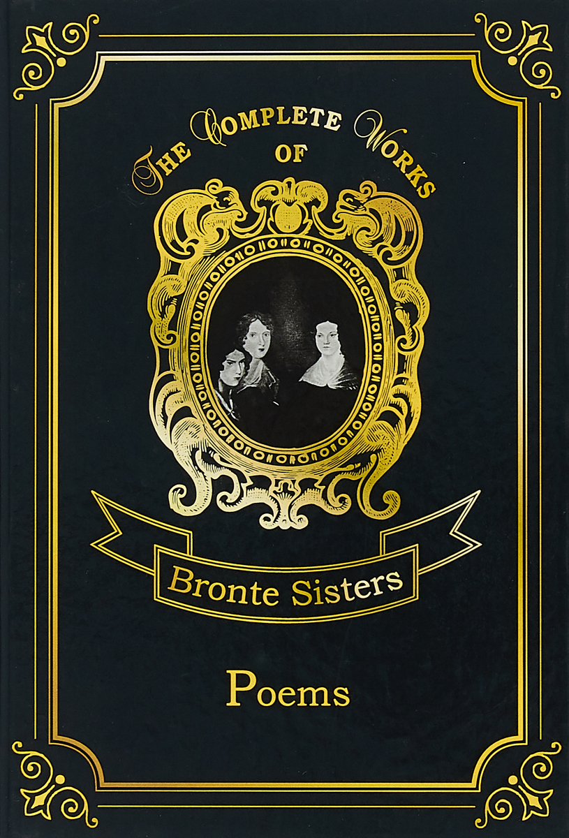 Bronte Anne, Bronte Charlotte, Bronte Emily Bronte Anne, Bronte Charlotte, Bronte Emily: Poems a s byatt rebecca swift imagining characters six conversations about women writers jane austen charlotte bronte george eli ot willa cather iris murdoch and t