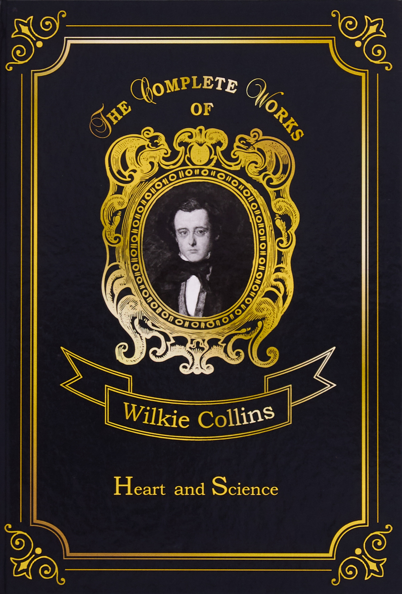 Collins Wilkie Heart And Science collins w heart and science