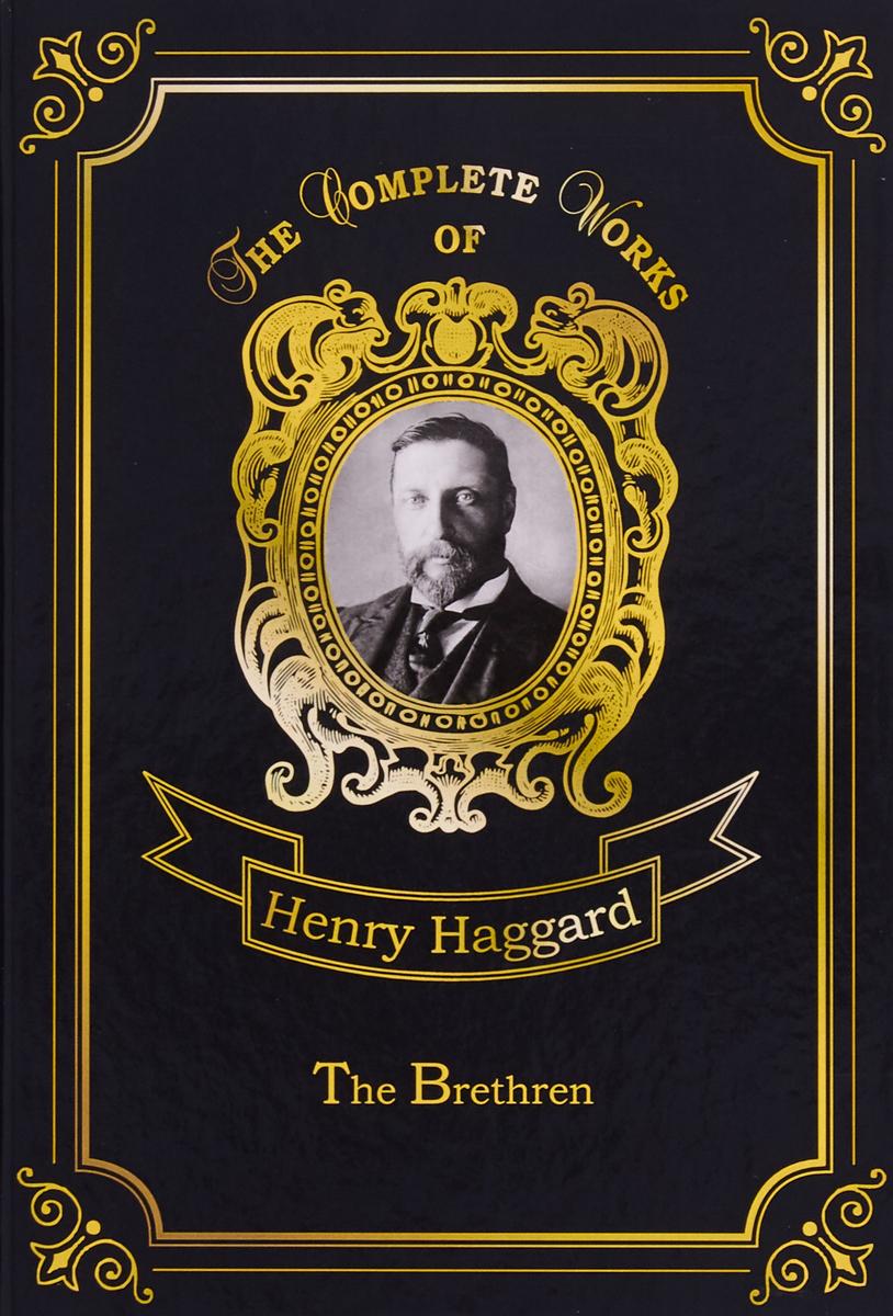 Henry Haggard The Brethren haggard h the brethren