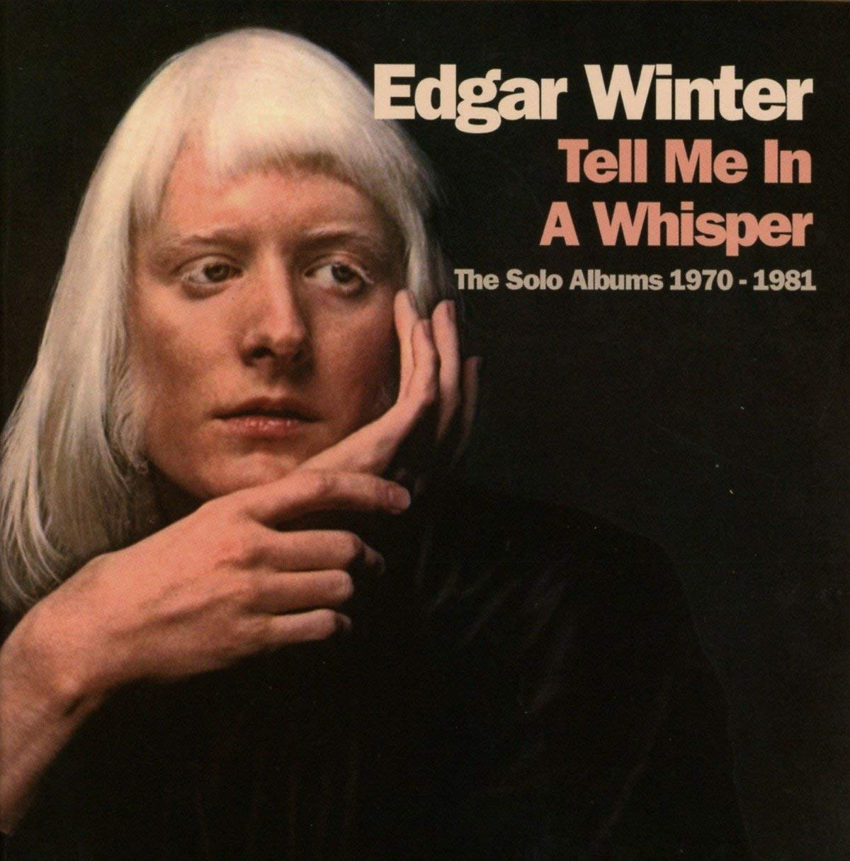 Tell Me in a Whisper Tell Me in a Whisper. The Solo Albums 1970-1981 (4 CD) tell me what