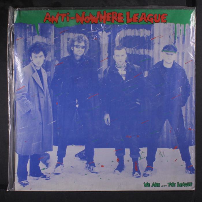Anti Nowhere League Anti-Nowhere League. We Are…The League the human league manchester