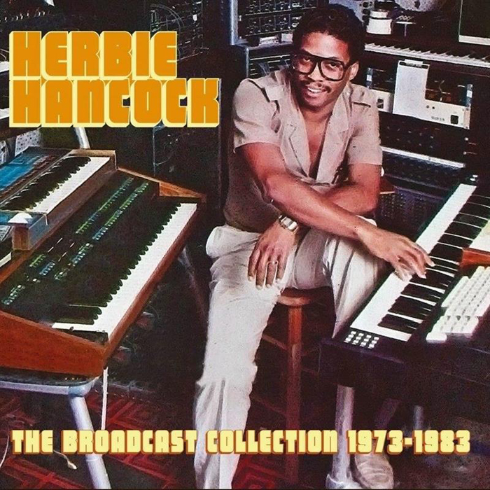 Herbie Hancock. The Broadcast Collection 1973-1983 (8CD) herbie hancock the ultimate