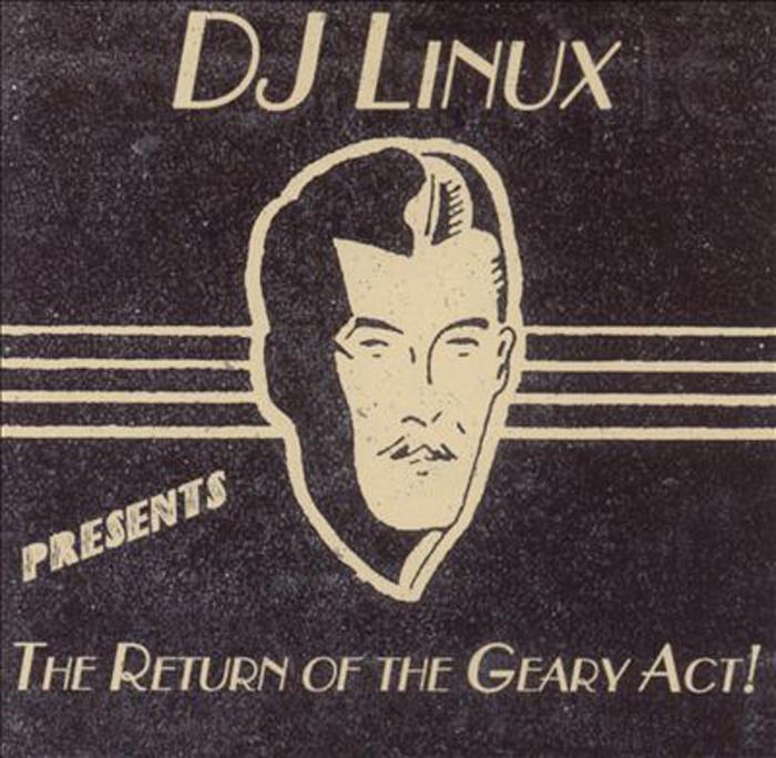 Dj Linux. Dj Linux. Return Of The Gearyact видеорегистратор linux