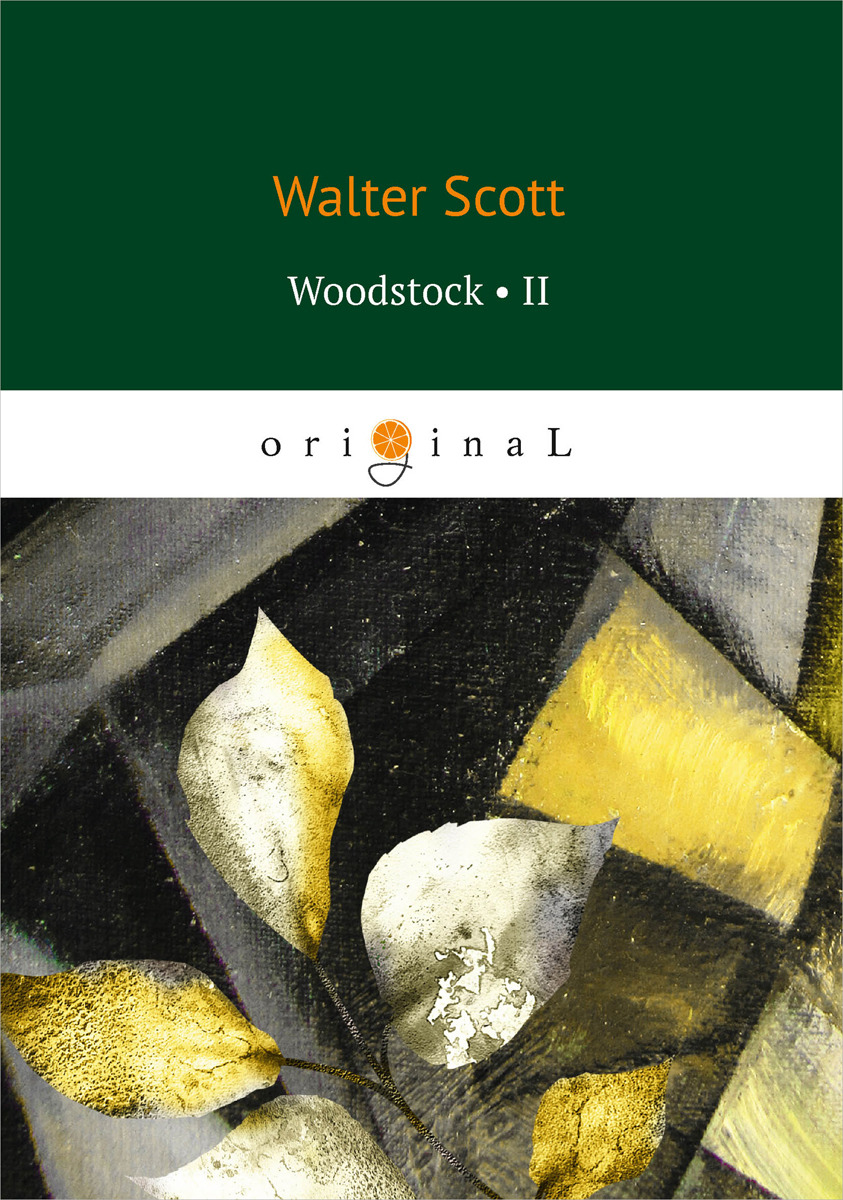 Walter Scott Woodstock II scott w woodstock i
