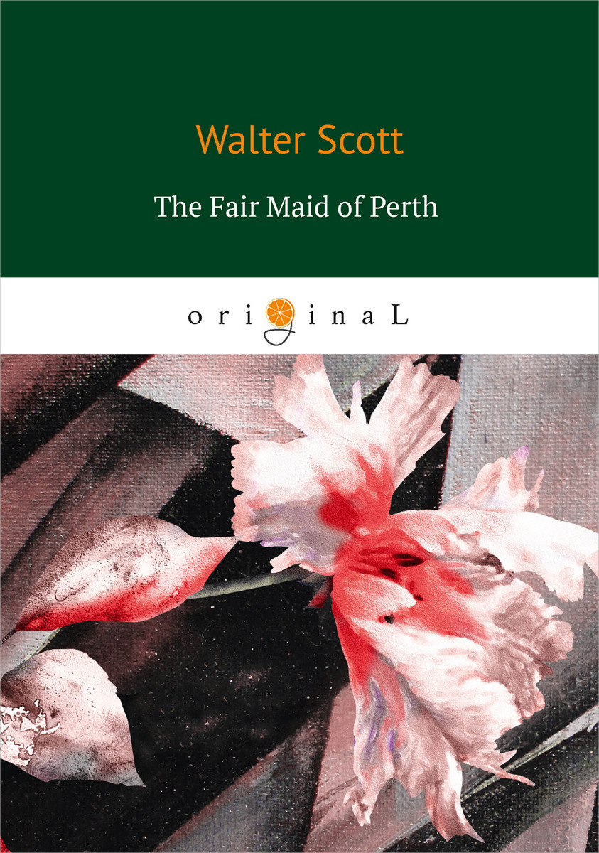 Walter Scott The Fair Maid of Perth scott walter the fair maid of perth