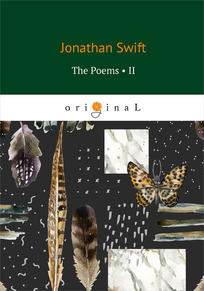 Jonathan Swift The Poems II jonathan swift the battle of the books