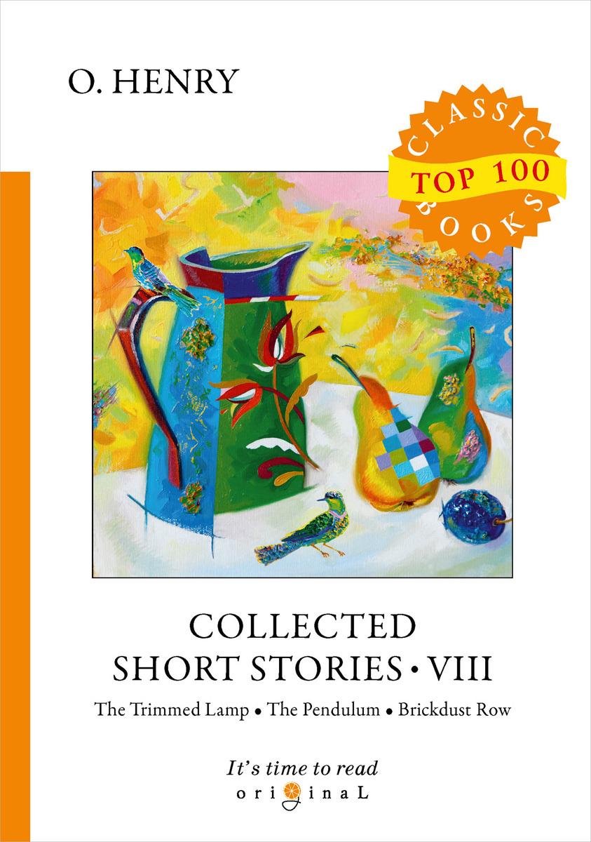 лучшая цена O. Henry Collected Short Stories VIII