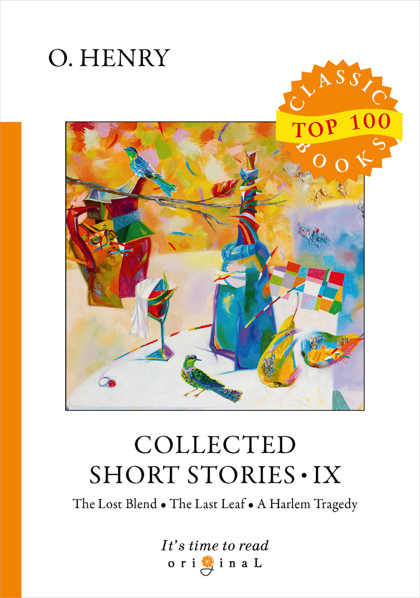 O. Henry Collected Short Stories IX henry o the gift of the magi and other short stories