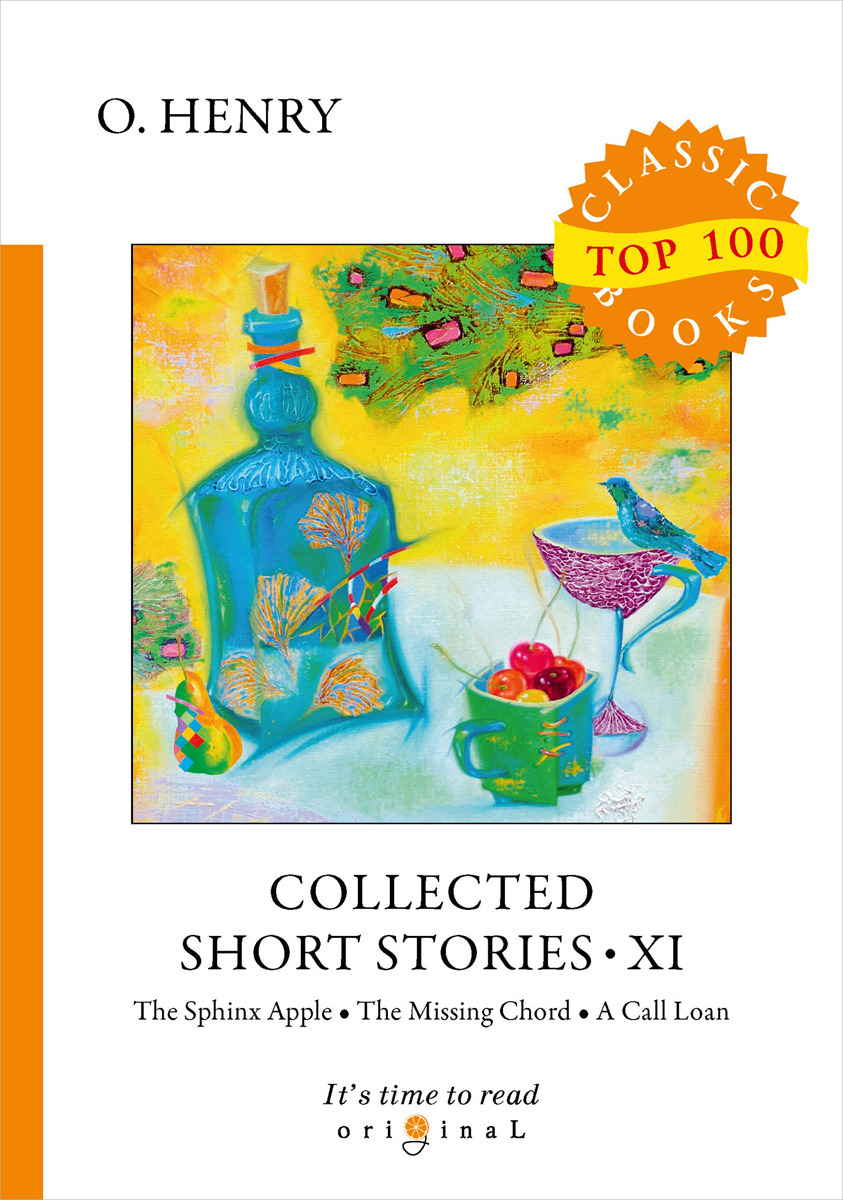 O. Henry Collected Short Stories XI