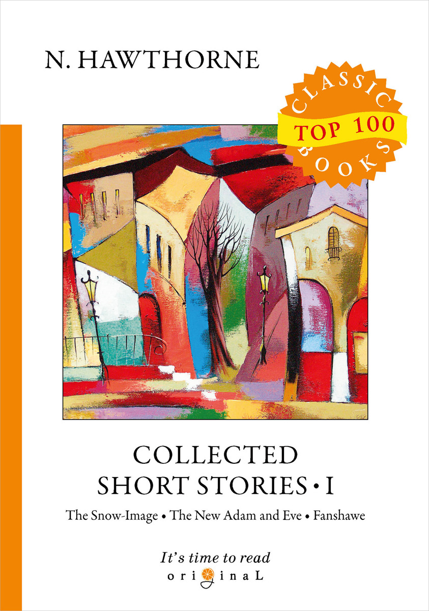 N. Hawthorne Collected Short Stories I