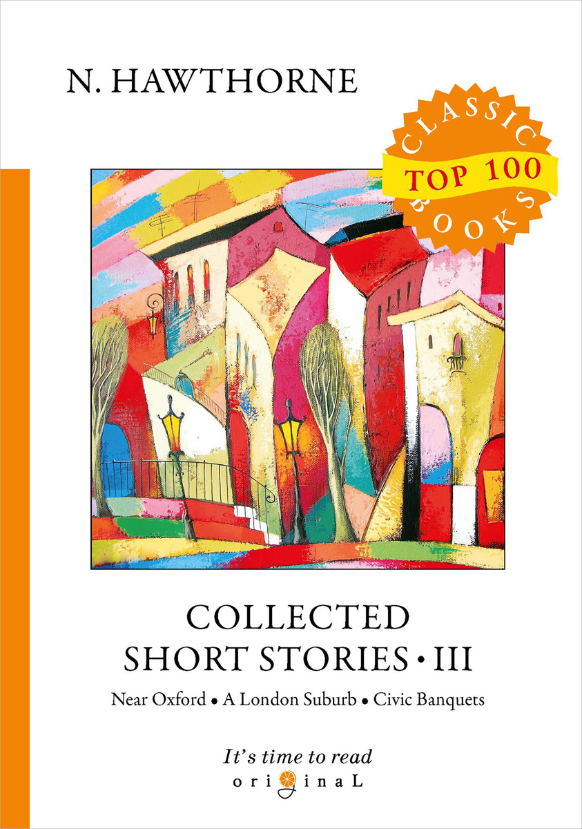 N. Hawthorne Collected Short Stories III