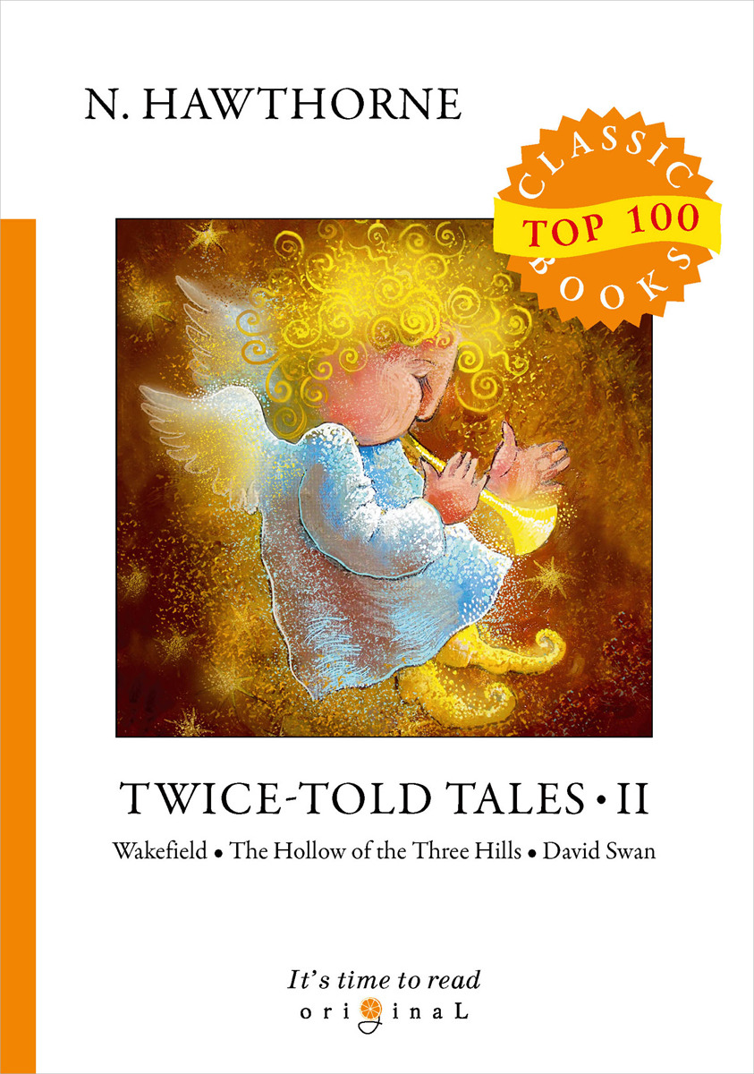 N. Hawthorne Twice-Told Tales II hawthorne tales and sketches