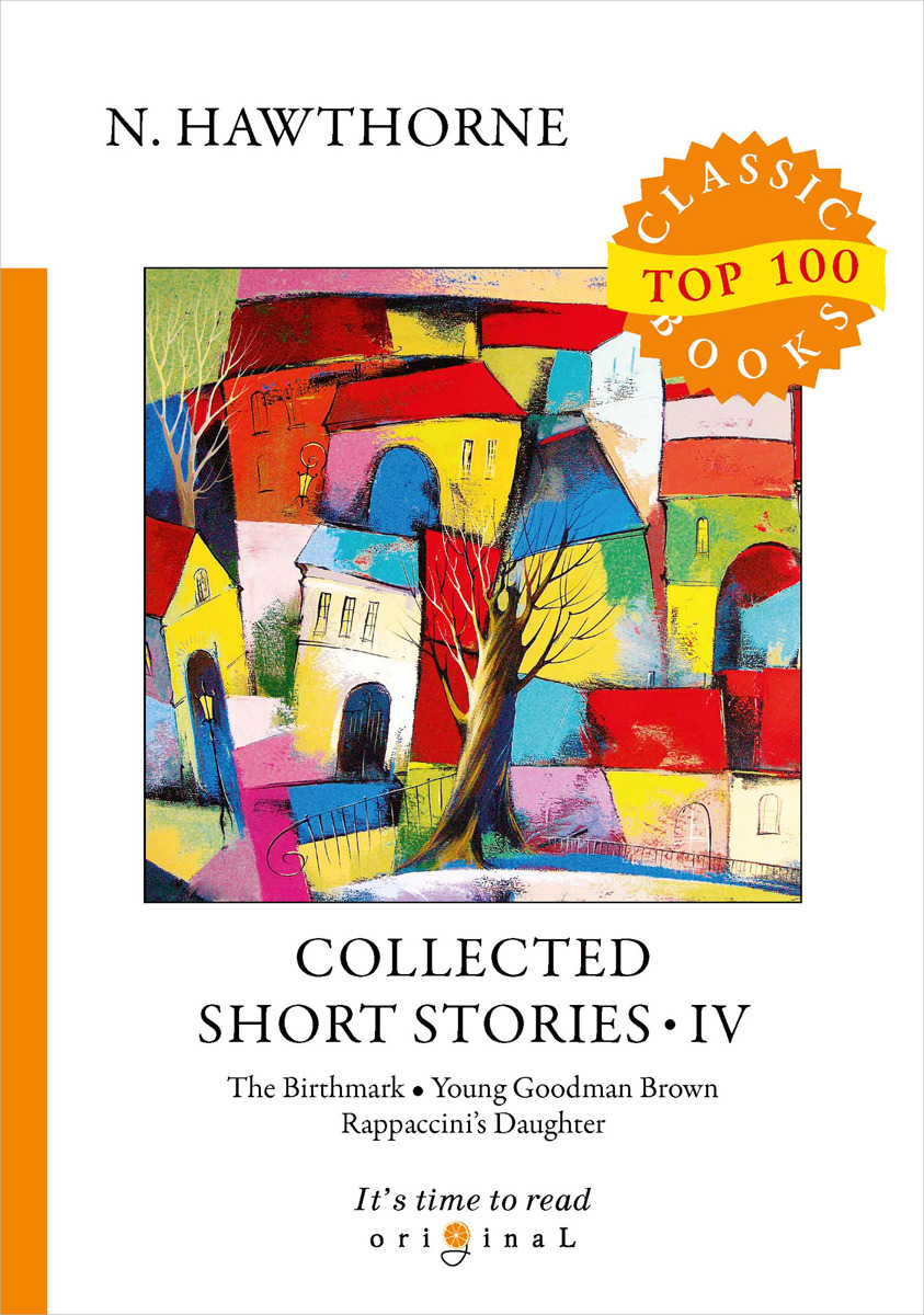 N. Hawthorne Collected Short Stories IV n hawthorne collected short stories v