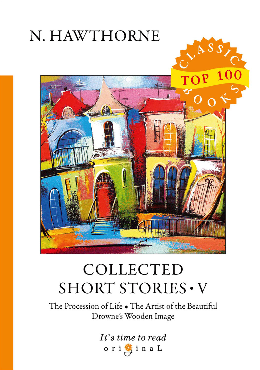 N. Hawthorne Collected Short Stories V