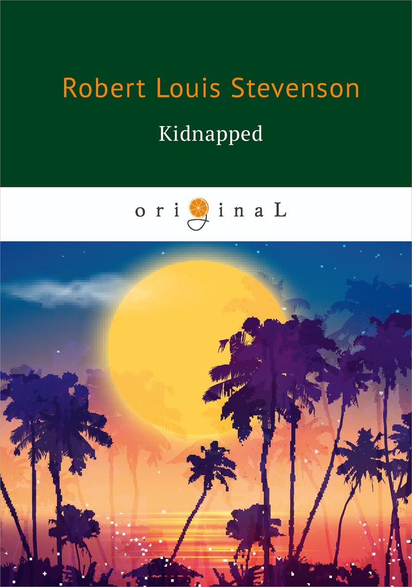Robert Louis Stevenson Kidnapped цена