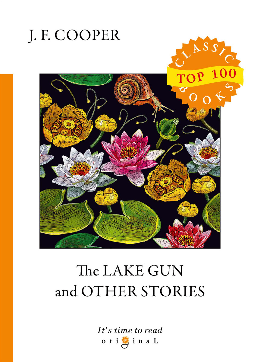 J. F. Cooper The Lake Gun and Other Stories the children of raquette lake