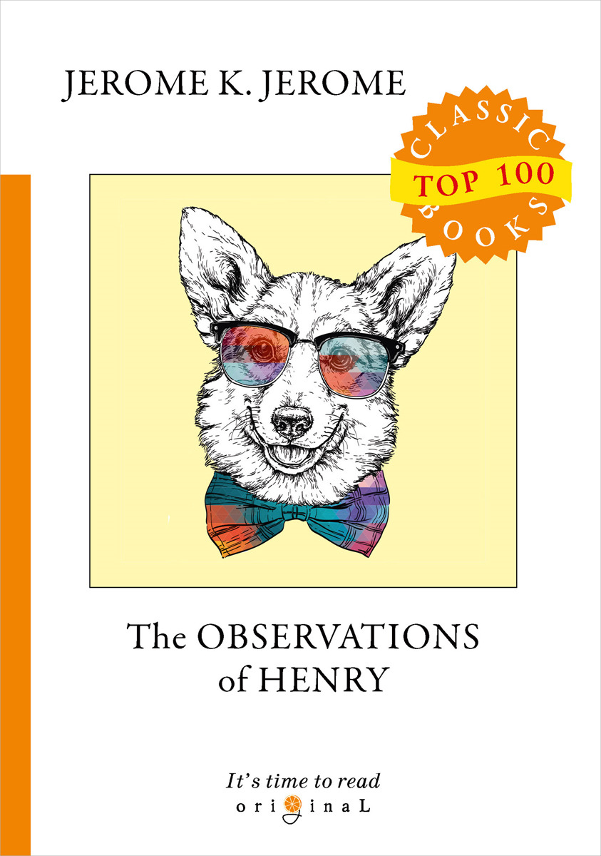 J. K. Jerome The Observations of Henry the bitchy waiter tales tips