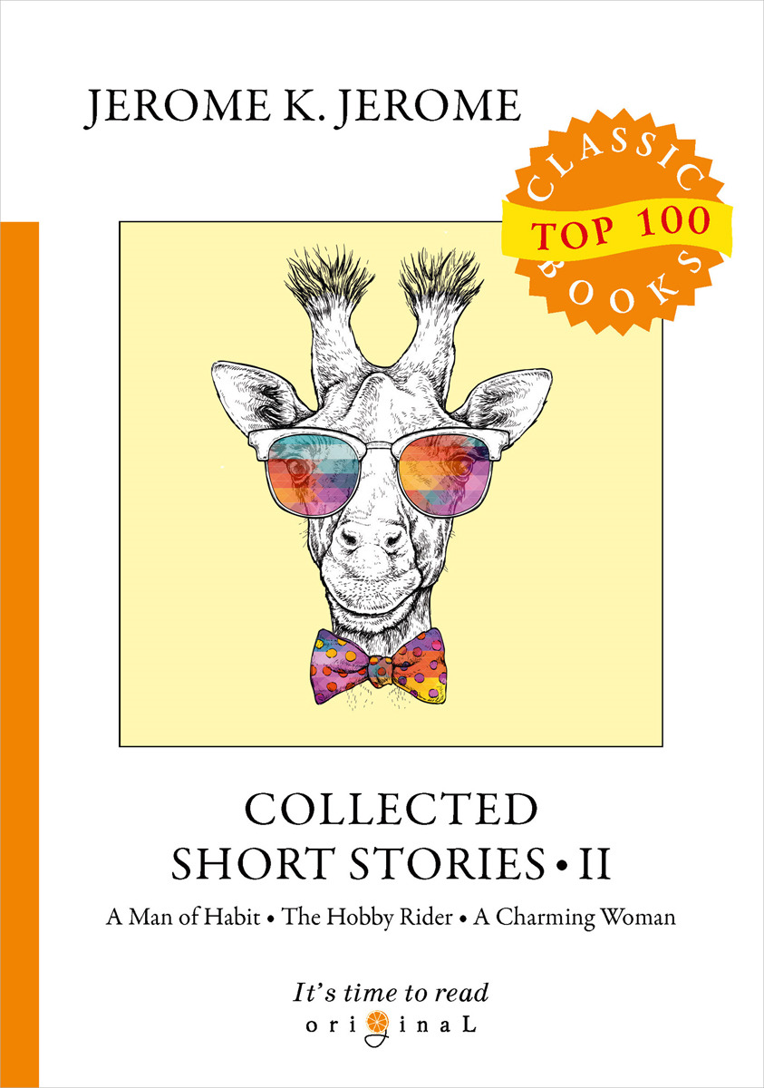 J. K. Jerome Collected Short Stories II