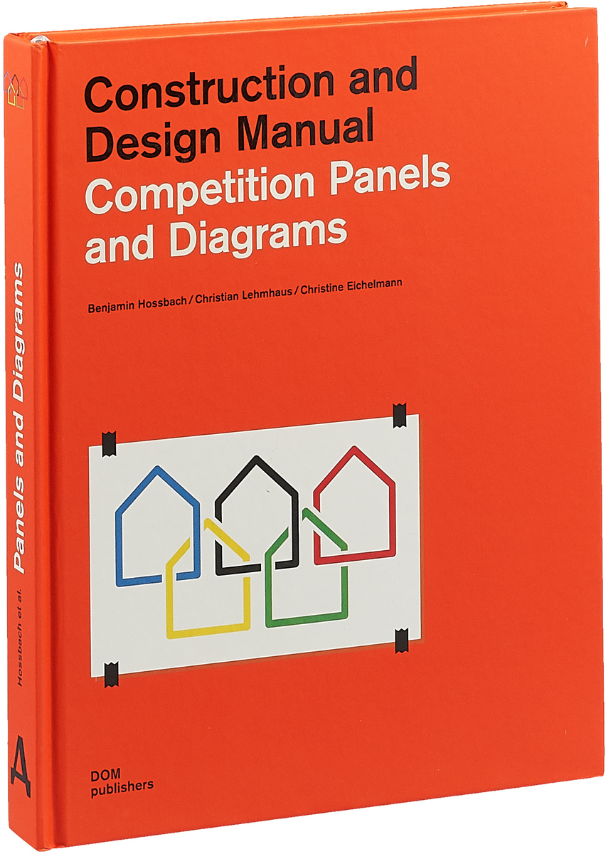 Competition Panels and Diagrams: Construction and Design Manual school buildings construction and design manual