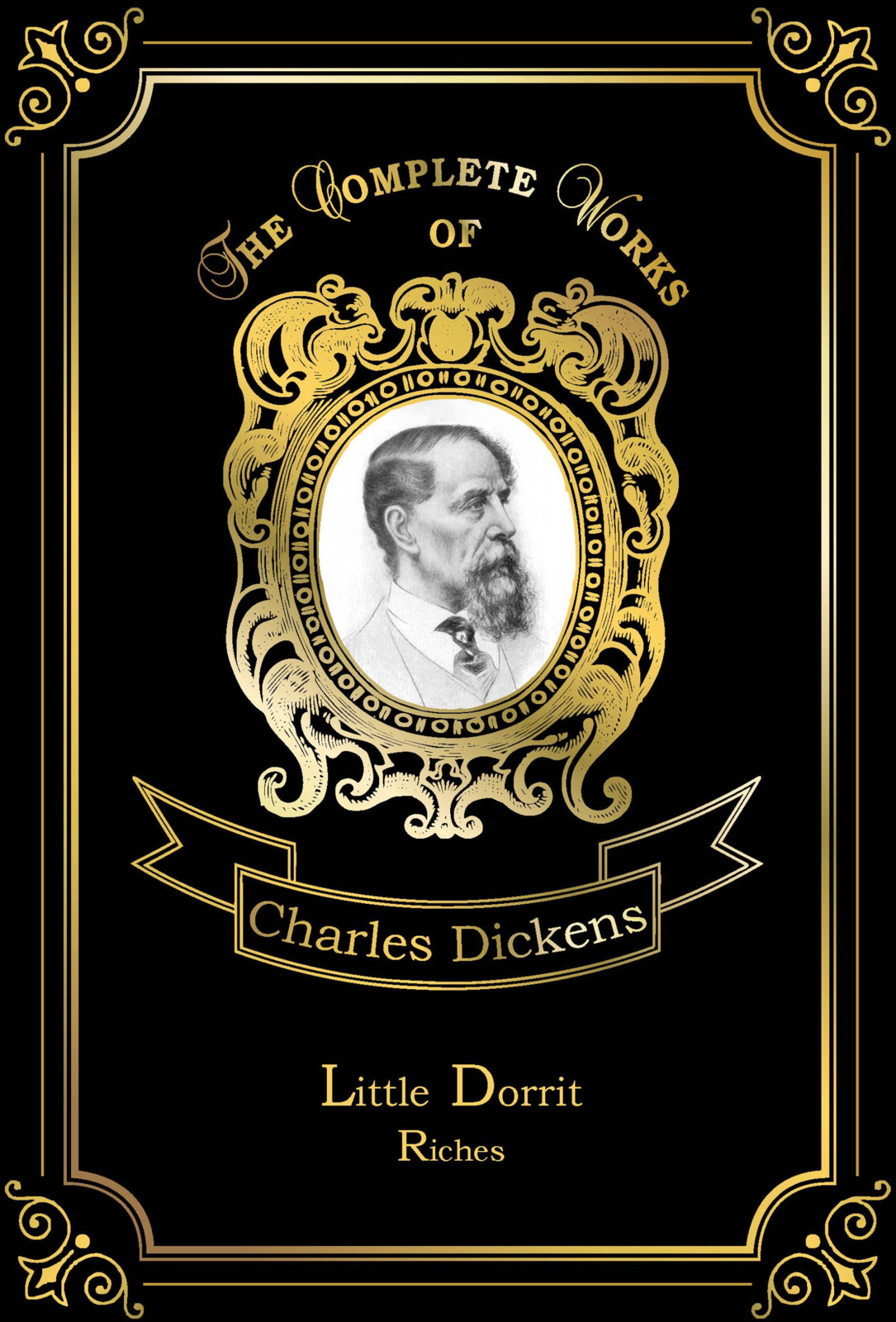 Charles Dickens Little Dorrit: Riches dickens c little dorrit riches